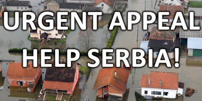 URGENT APPEAL  – HELP SERBIA!